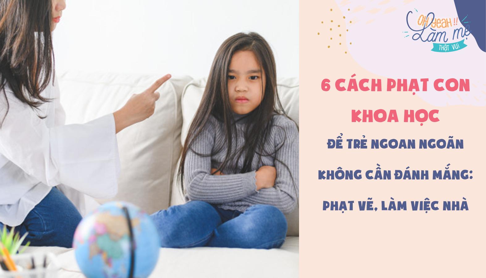 6 cách phạt con khoa học để trẻ ngoan ngoãn không cần đánh mắng: phạt vẽ, làm việc nhà